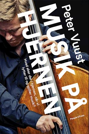 Bog, hæftet Musik på hjernen af Peter Vuust