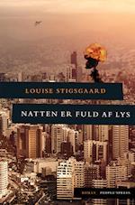 Natten er fuld af lys af Louise Stigsgaard