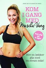 Kom i gang med Mascha Vang af Anne Bech, Marcha Vang