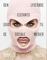 Den Lyserøde Elefants guide til de sociale medier af Anonym