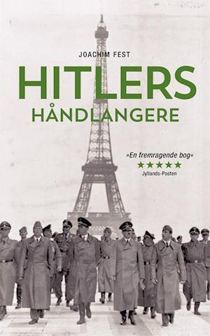 Bog hæftet Hitlers håndlangere af Joachim C. Fest