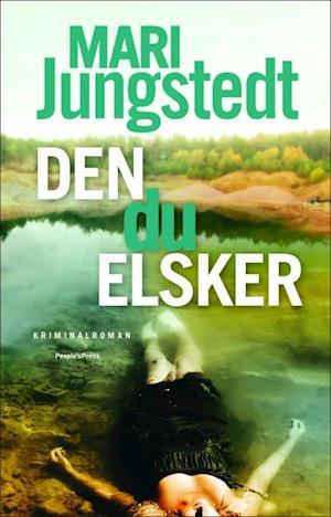 Den du elsker af Mari Jungstedt