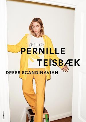 Bog, indbundet Dress Scandinavian af Pernille Teisbæk