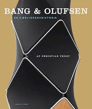 Bog, indbundet Bang & Olufsen af Christian Frost