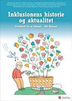 Inklusionens historie og aktualitet af Pia Guttorm Andersen