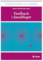 Feedback i danskfaget af Sofia Esmann, Jens Jørgen Hansen, Mette Maria Rydén