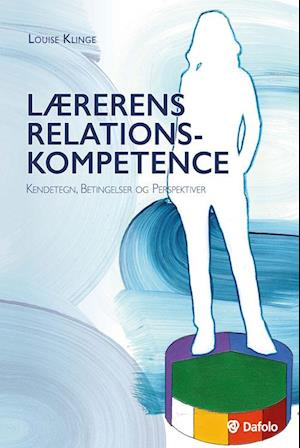 Lærerens relationskompetence