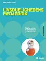 Livsduelighedens pædagogik af Claus Holm, Jørgen Lyhne, Jesper Gregersen