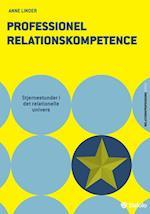Professionel relationskompetence (Relationsprofessionsserien)