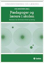 Pædagoger og lærere i skolen af Andy Højholdt, Michael Jørgensen, Carsten Andersen