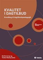 Kvalitet i dagtilbud af Mogens Nygaard Christoffersen, Üzeyir Tireli, Bent Lindhardt