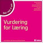 Det ved vi om - Vurdering for læring af Thomas Nordahl, Stephen Dobson, Anne-Karin Sunnevåg