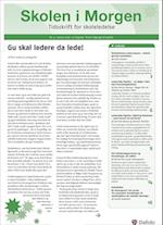 Skolen i Morgen. Nr. 4. Januar 2014. 17. årgang. Tema: Tilgange til ledelse af Kristian Dahl, Lotte Lüscher, Kim Martin Nielsen