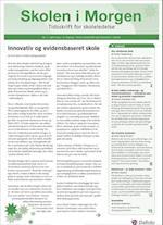 Skolen i Morgen. Nr. 7. April 2014. 17. årgang. Tema: Tema: Kreativitet og innovation i skolen af Feiwel Kupferberg, Justine Grønbæk Pors, Anne Marie Vinther