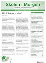 Skolen i Morgen. Nr. 3. November 2013. 17. årgang. Tema: Lektier af Adam Valeur Hansen, John Hattie, Lars Qvortrup