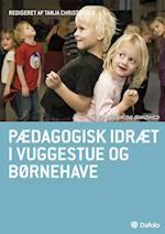 Pædagogisk idræt i vuggestue og børnehave