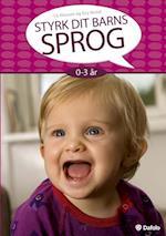 Styrk dit barns sprog 0-3 år af Gry Hodal, Lis Klausen