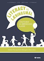 Literacy og læringsmål i dagtilbud og børnehaveklasse (Literacy og læring i fokus)