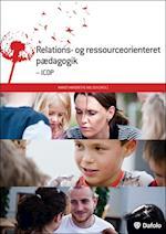 Relations- og ressourceorienteret pædagogik