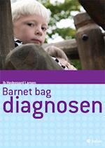 Barnet bag diagnosen