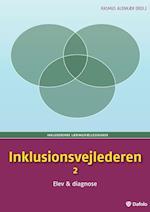 Inklusionsvejlederen- Elev og diagnose af Sofia Esmann, Torben Tikjøb, Kirsten Bøgth Per E. Mortensen