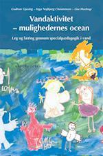 Vandaktivitet - mulighedernes ocean