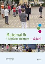 Matematik i skolens uderum - sådan!