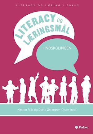Literacy og læringsmål i indskolingen