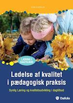 Ledelse af kvalitet i pædagogisk praksis (Læring i dagtilbud)