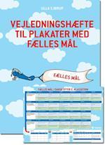Vejledningshæfte til plakater med fælles mål