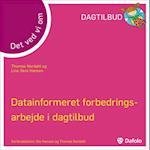 Det ved vi om datainformeret forbedringsarbejde i dagtilbud af Thomas Nordahl, Line Skov Hansen