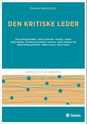 Bog, hæftet Den kritiske leder af Steen Visholm, Betina Wolfgang Rennison, Justine Grønbæk Pors