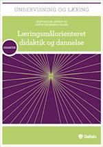 Læringsmålorienteret didaktik og dannelse af Dorte Østergren-Olsen, Leon Dalgas Jensen