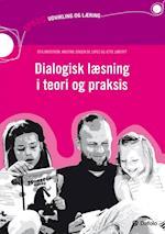 Dialogisk læsning i teori og praksis