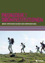 Pædagogik i døgninstitutionen af Jens Nilsson, Lars Rasborg, Jørgen Christiansen