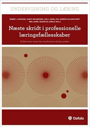 Bog, hæftet Næste skridt i professionelle læringsfællesskaber af Tammy Heflebower, Robert J. Marzano, Jan K. Hoegh