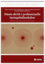 Næste skridt i professionelle læringsfællesskaber af Tammy Heflebower, Robert J. Marzano, Jan K. Hoegh