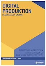 Digital produktion (Undervisning og læring)