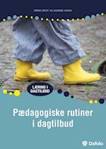 Pædagogiske rutiner i dagtilbud (Læring i dagtilbud)