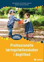 Professionelle læringsfællesskaber i dagtilbud