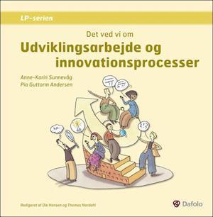 Det ved vi om - Udviklingsarbejde og innovationsprocesser af Anne-Karin Sunnevåg, Pia Guttorm Andersen