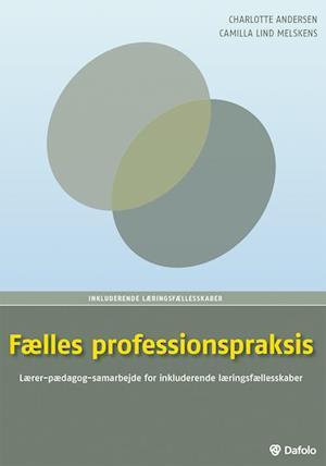 Flles professionspraksis af Charlotte Andersen, Camilla Lind Melskens