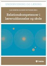 Relationskompetencer i læreruddannelse og skole