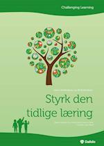 Styrk den tidlige læring (Challenging Learning)