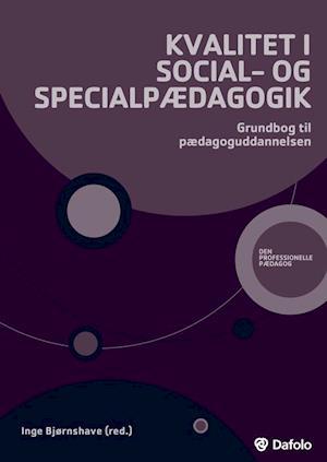 Kvalitet i social- og specialpædagogik