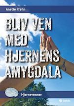 Bliv ven med hjernens amygdala (Hjernevenner)