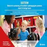 SSTEW Skala til vurdering af kvalitet i pædagogisk praksis med 2-5-årige børn