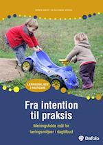Fra intention til praksis