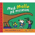 Med Malle på museum (Kom med Malle og se, nr. 1)