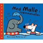 Med Malle i svømmehallen (Kom med Malle og se, nr. 2)